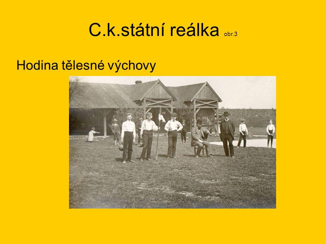 C.k.státní reálka obr.3 Hodina tělesné výchovy