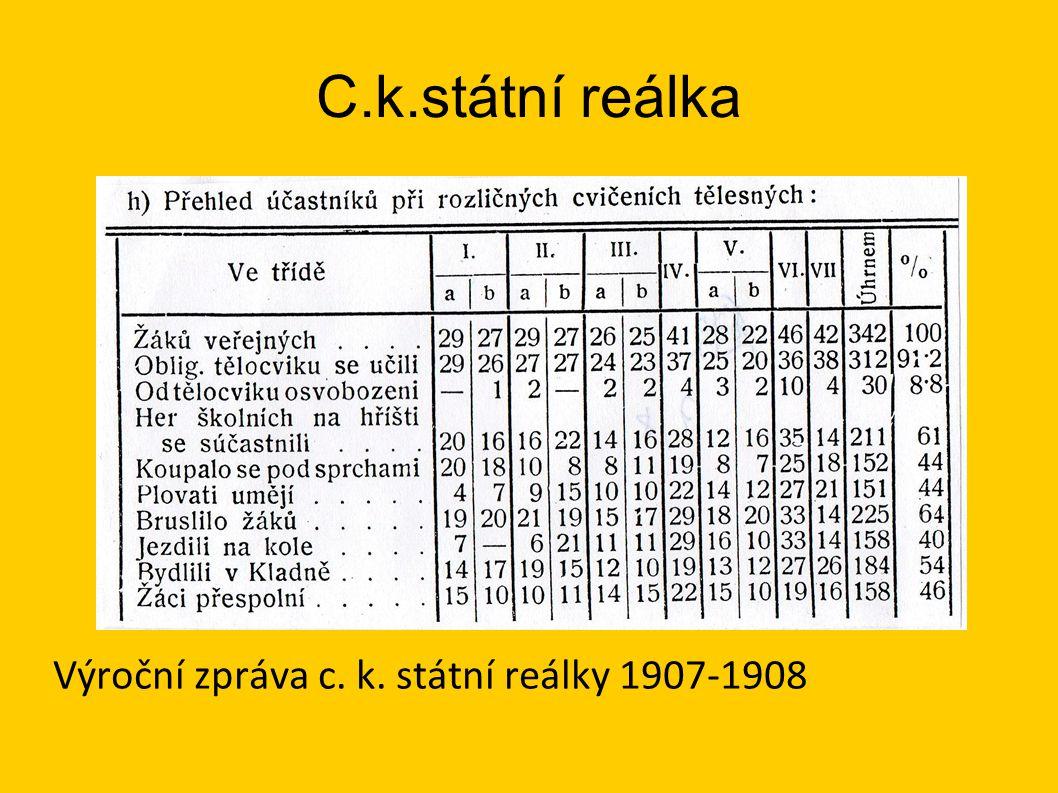 C.k.státní reálka Výroční zpráva c. k. státní reálky 1907-1908