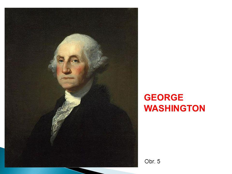 GEORGE WASHINGTON Obr. 5