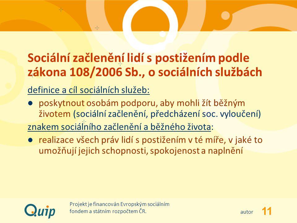 Sociální začlenění lidí s postižením podle zákona 108/2006 Sb