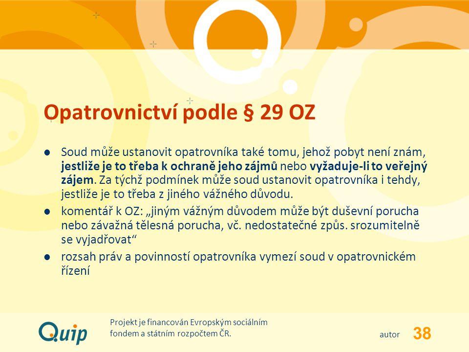 Opatrovnictví podle § 29 OZ