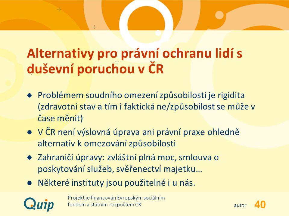 Alternativy pro právní ochranu lidí s duševní poruchou v ČR