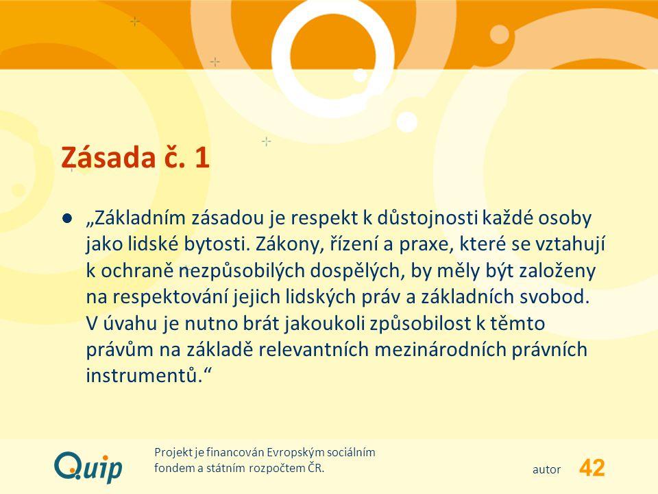 Zásada č. 1