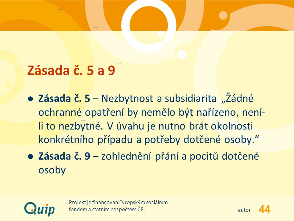 Zásada č. 5 a 9