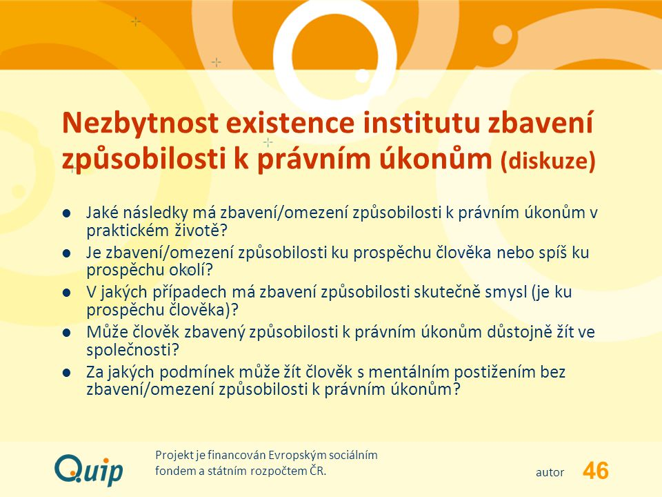 Nezbytnost existence institutu zbavení způsobilosti k právním úkonům (diskuze)