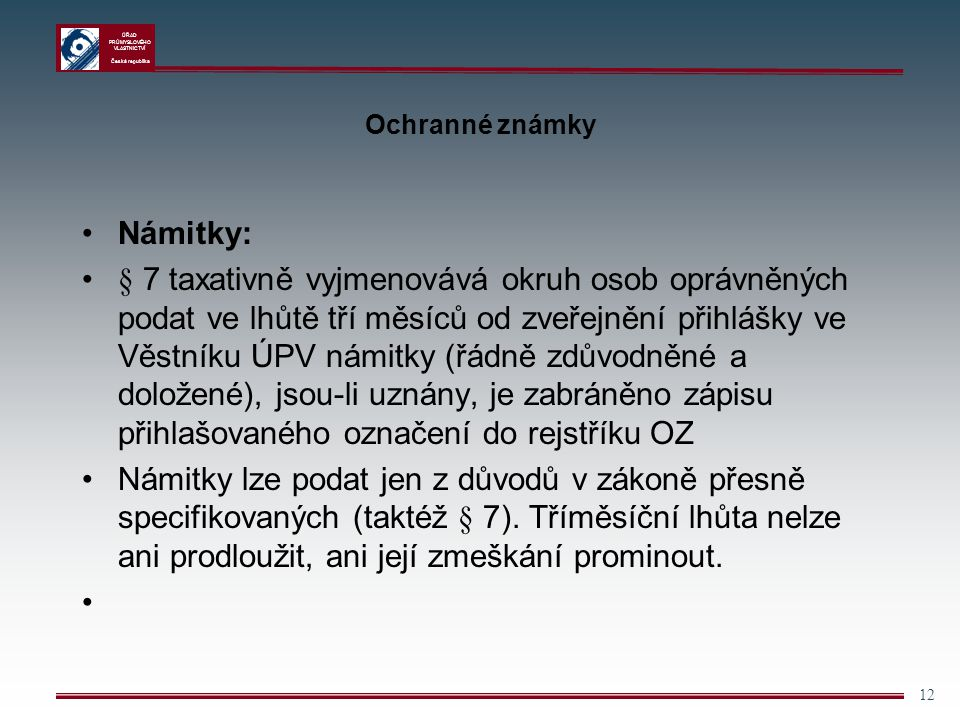 Ochranné známky Námitky: