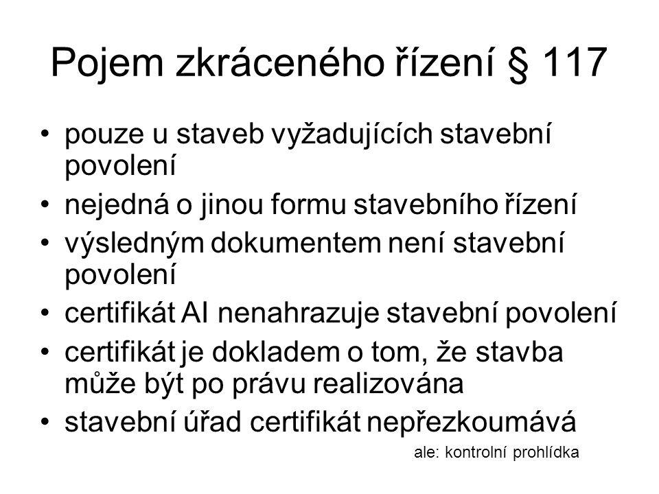 Pojem zkráceného řízení § 117