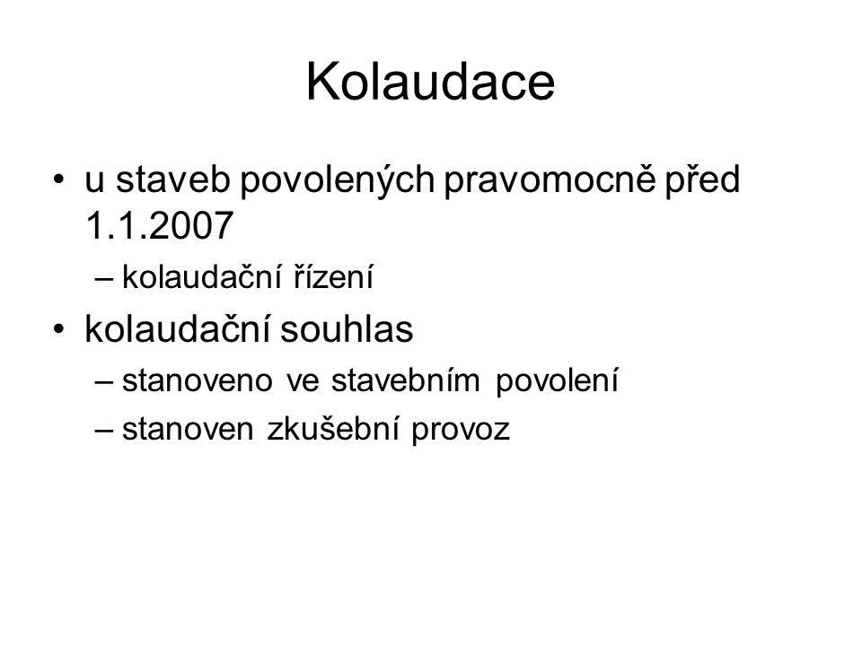 Kolaudace u staveb povolených pravomocně před 1.1.2007