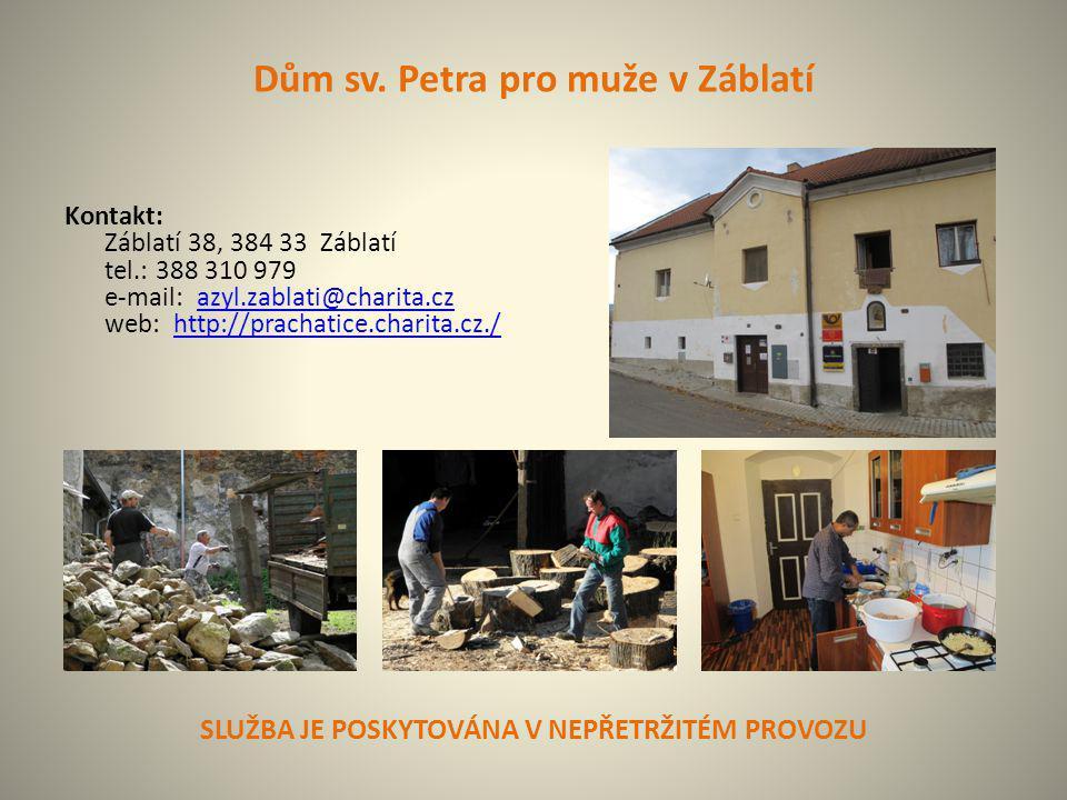 Dům sv. Petra pro muže v Záblatí