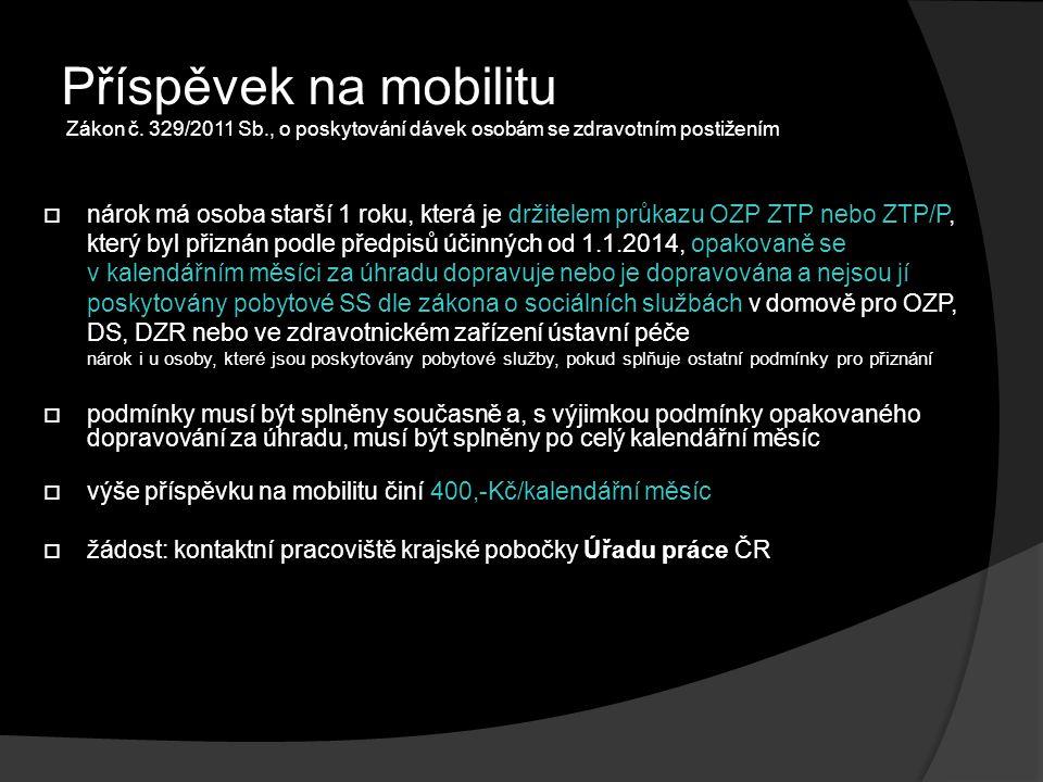 Příspěvek na mobilitu Zákon č. 329/2011 Sb