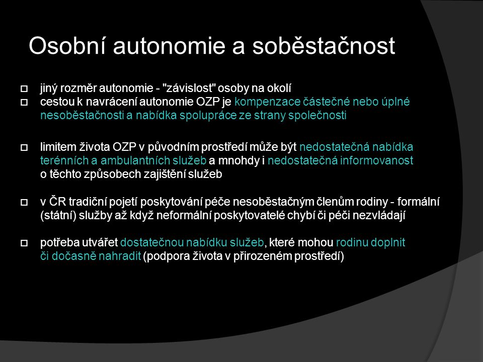 Osobní autonomie a soběstačnost