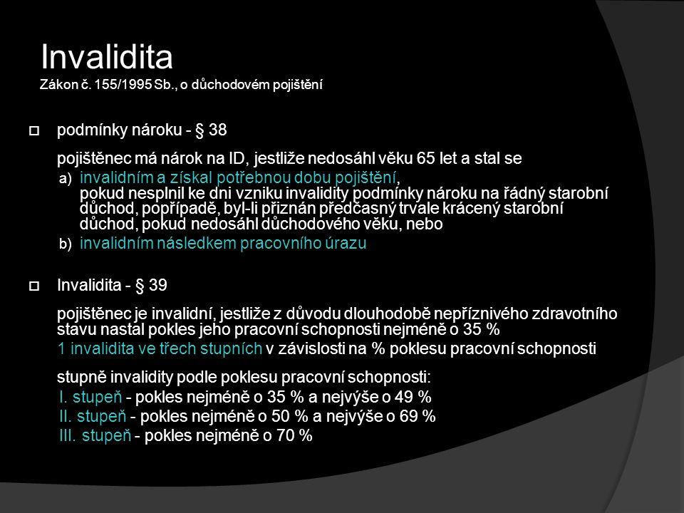 Invalidita Zákon č. 155/1995 Sb., o důchodovém pojištění