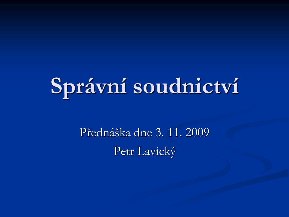 Přednáška dne 3. 11. 2009 Petr Lavický