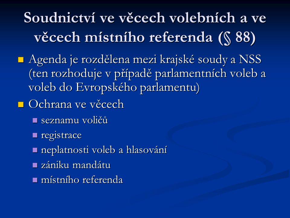 Soudnictví ve věcech volebních a ve věcech místního referenda (§ 88)