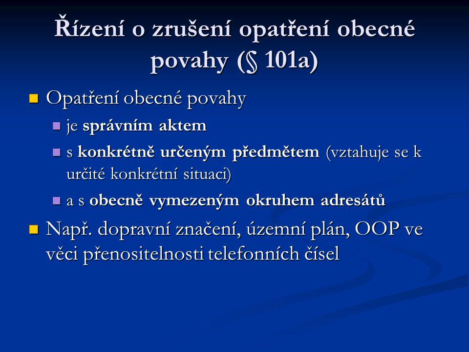 Řízení o zrušení opatření obecné povahy (§ 101a)