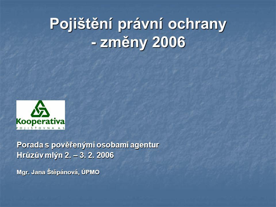 Pojištění právní ochrany - změny 2006