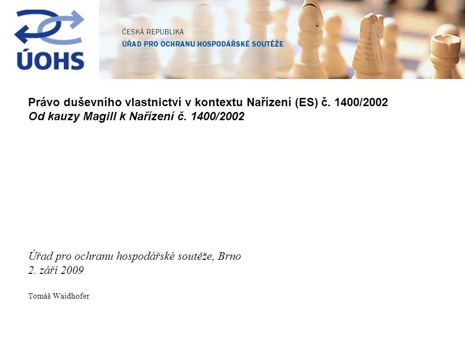 Právo duševního vlastnictví v kontextu Nařízení (ES) č. 1400/2002