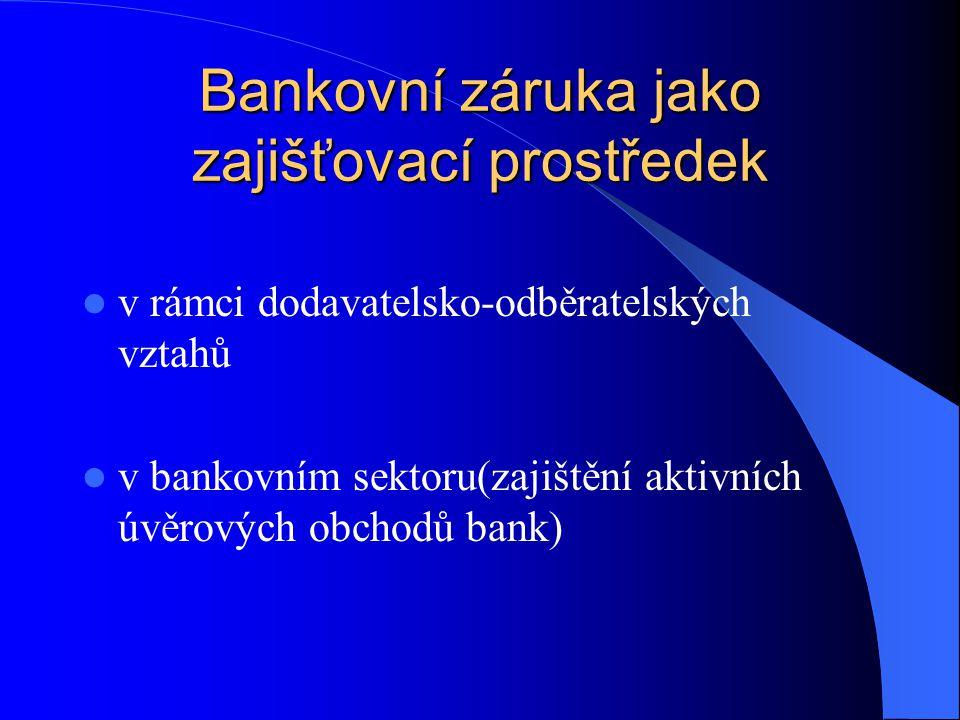 Bankovní záruka jako zajišťovací prostředek