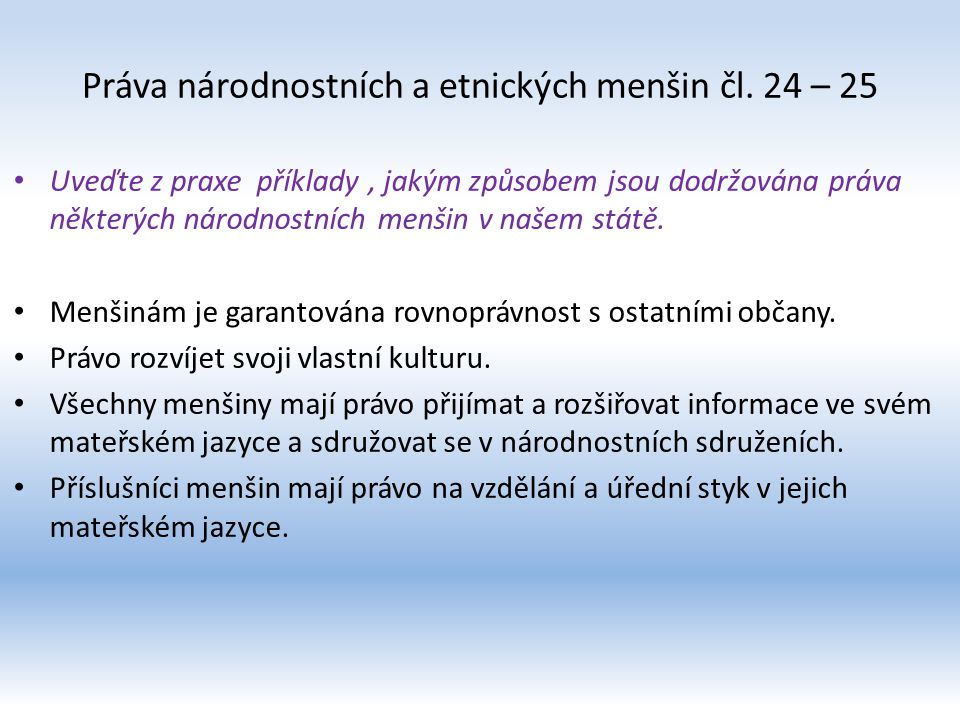 Práva národnostních a etnických menšin čl. 24 – 25