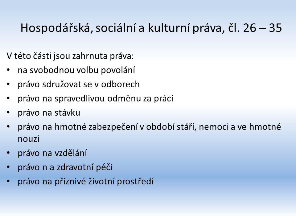 Hospodářská, sociální a kulturní práva, čl. 26 – 35