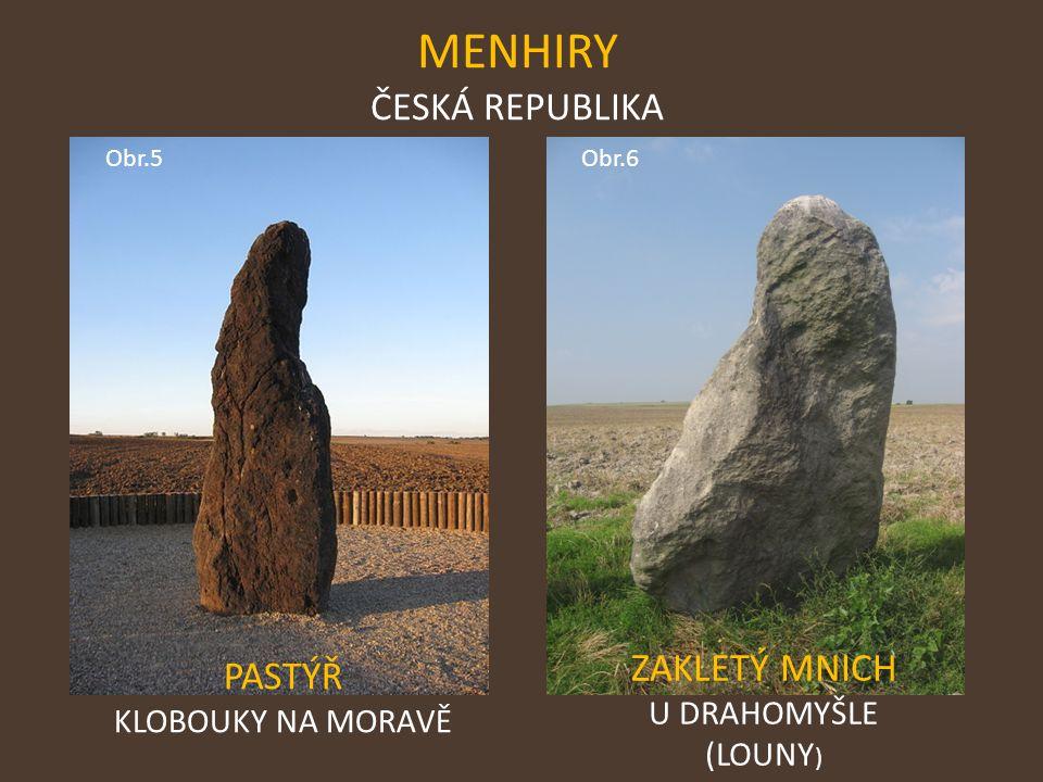 MENHIRY ČESKÁ REPUBLIKA ZAKLETÝ MNICH PASTÝŘ U DRAHOMYŠLE (LOUNY)