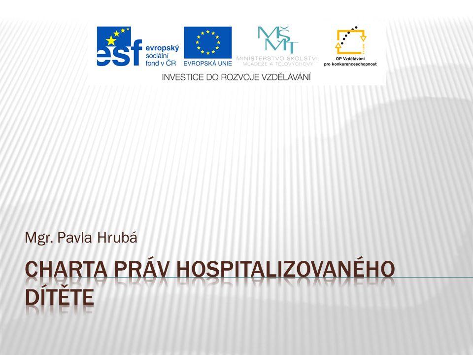 Charta práv hospitalizovaného dítěte