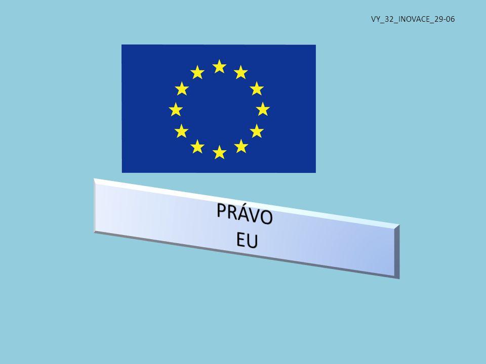 VY_32_INOVACE_29-06 DUM 6 PRÁVO EU