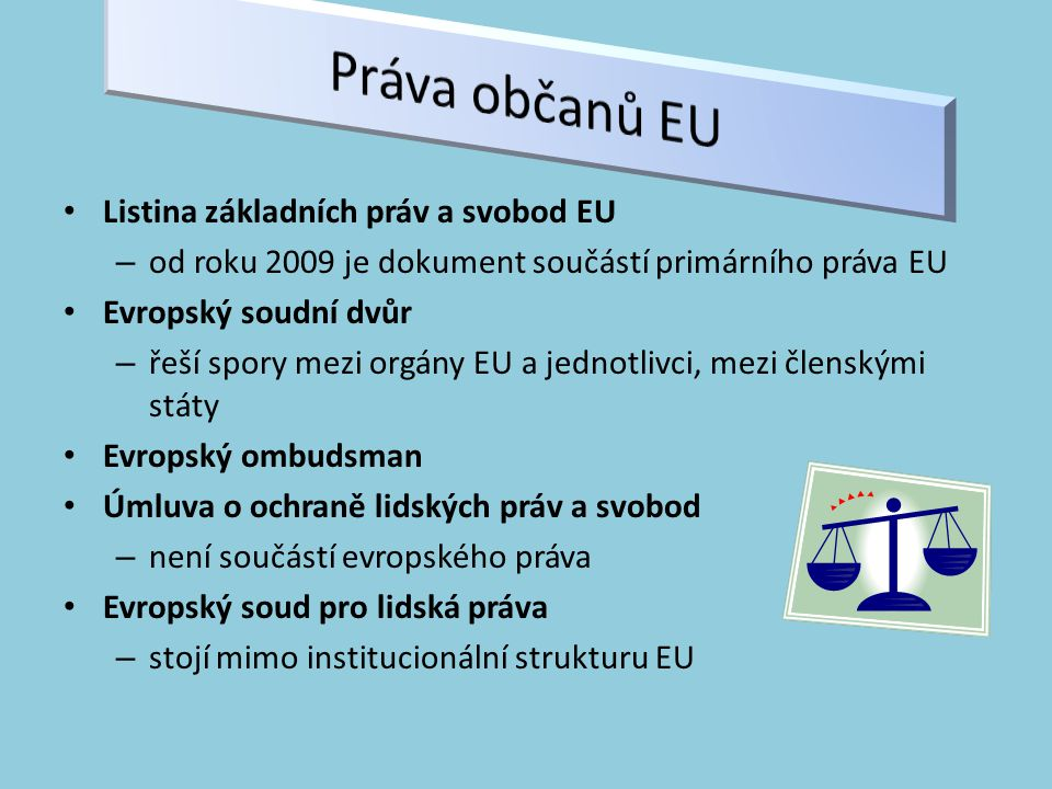 Práva občanů EU Listina základních práv a svobod EU