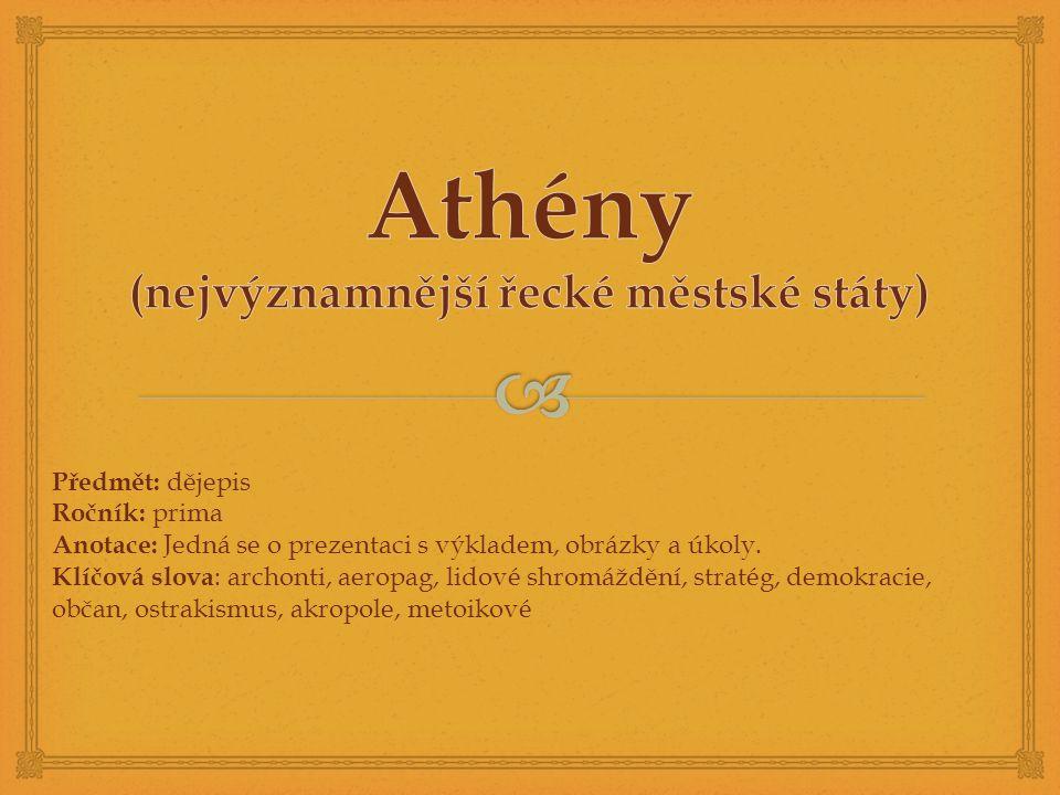 Athény (nejvýznamnější řecké městské státy)