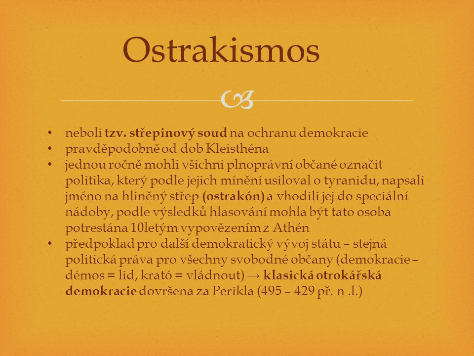 Ostrakismos neboli tzv. střepinový soud na ochranu demokracie
