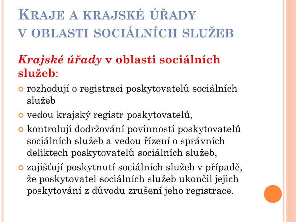 Kraje a krajské úřady v oblasti sociálních služeb