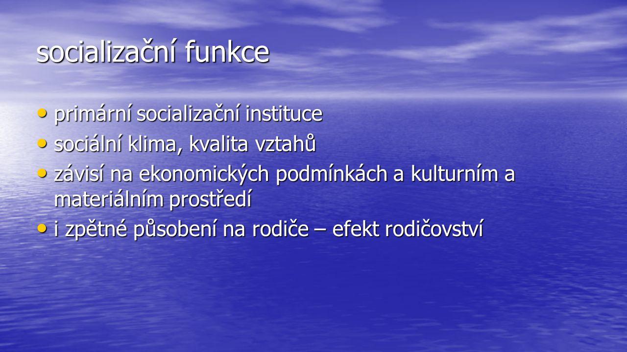 socializační funkce primární socializační instituce