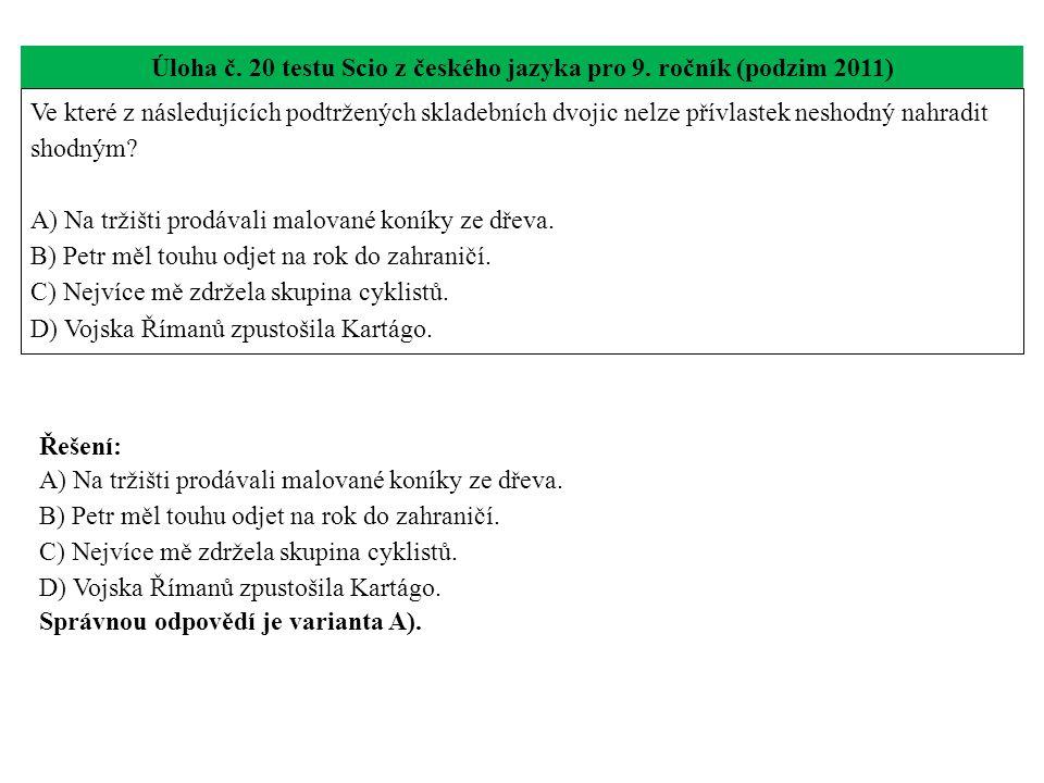 Úloha č. 20 testu Scio z českého jazyka pro 9. ročník (podzim 2011)