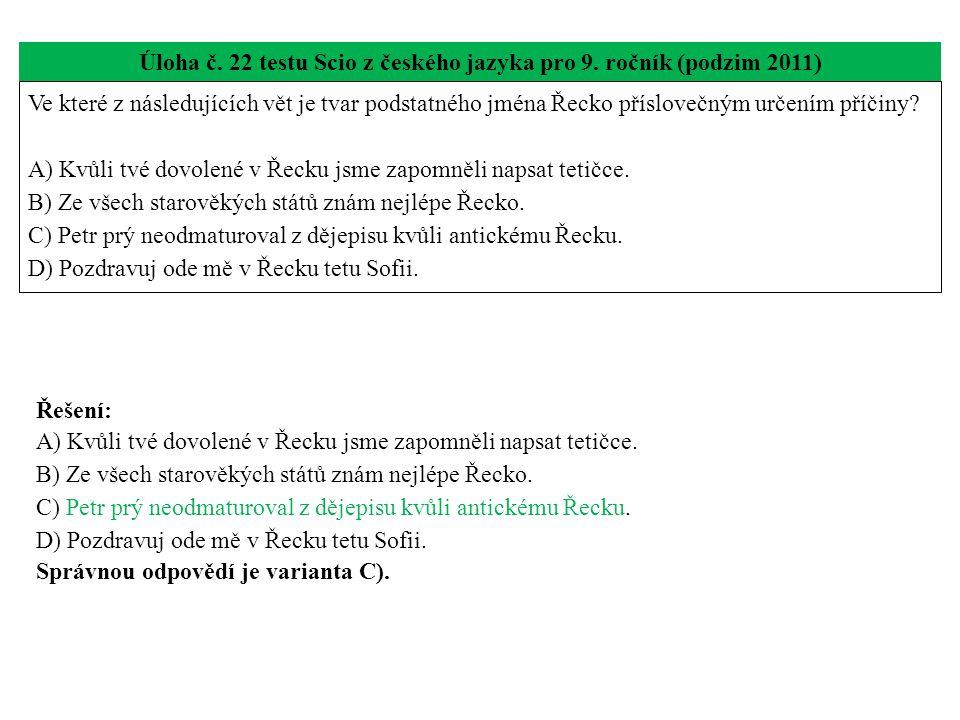 Úloha č. 22 testu Scio z českého jazyka pro 9. ročník (podzim 2011)