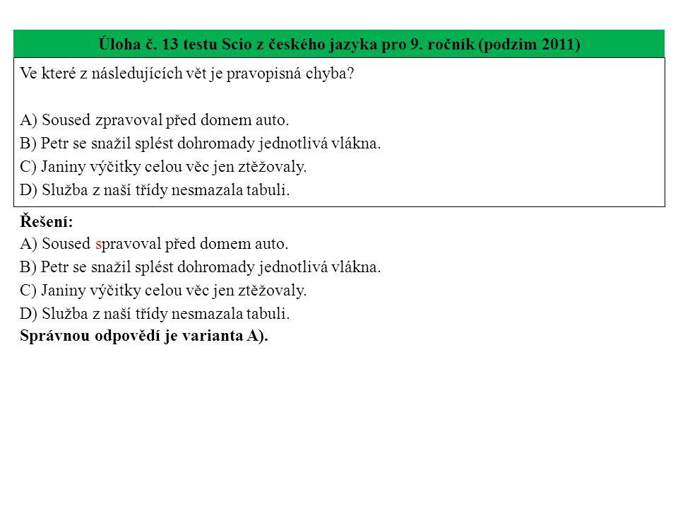Úloha č. 13 testu Scio z českého jazyka pro 9. ročník (podzim 2011)
