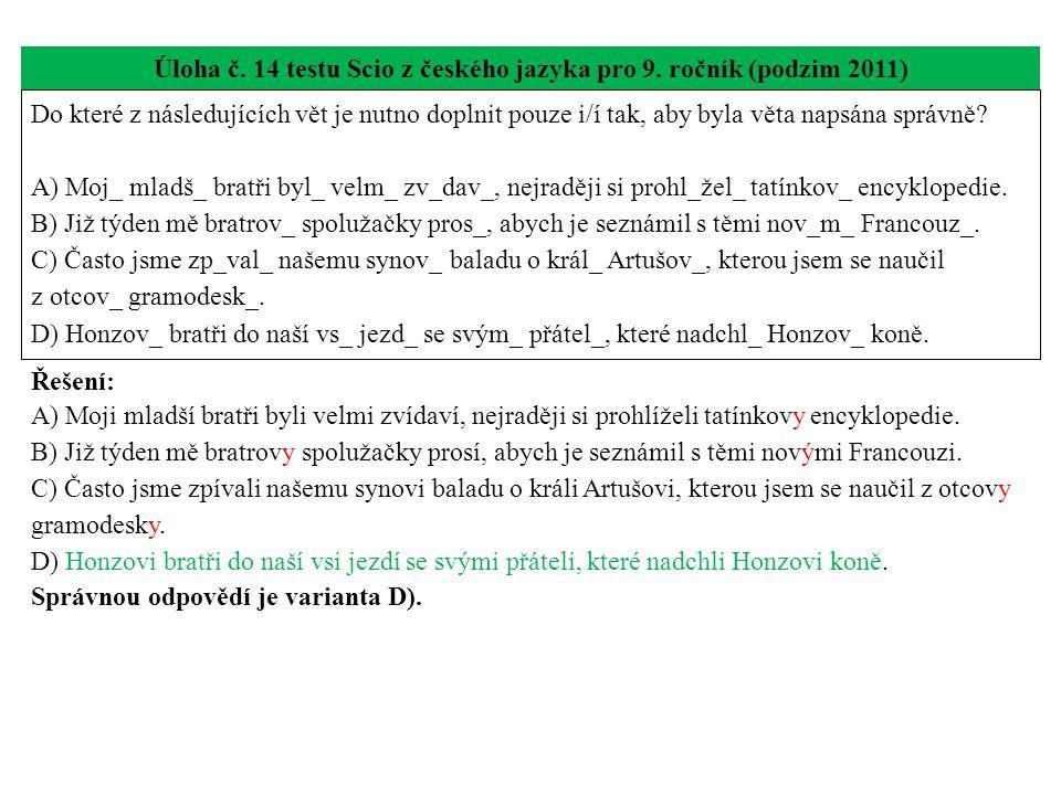 Úloha č. 14 testu Scio z českého jazyka pro 9. ročník (podzim 2011)