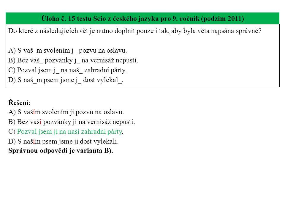 Úloha č. 15 testu Scio z českého jazyka pro 9. ročník (podzim 2011)
