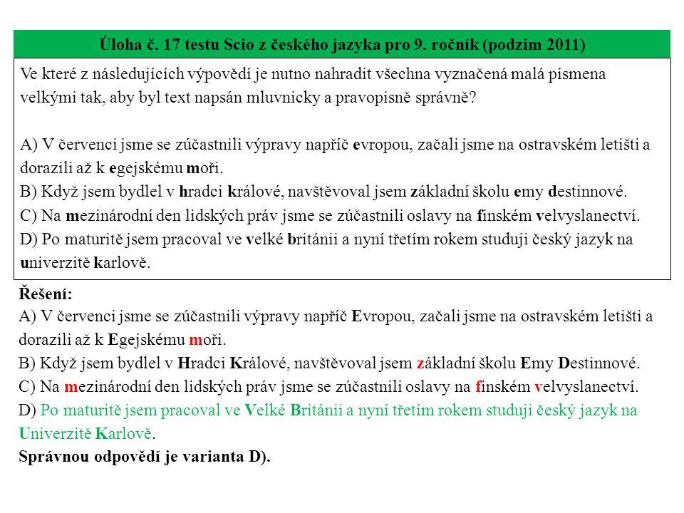 Úloha č. 17 testu Scio z českého jazyka pro 9. ročník (podzim 2011)