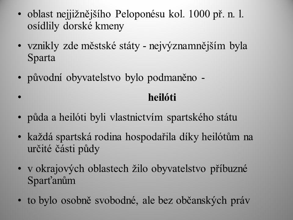oblast nejjižnějšího Peloponésu kol. 1000 př. n. l