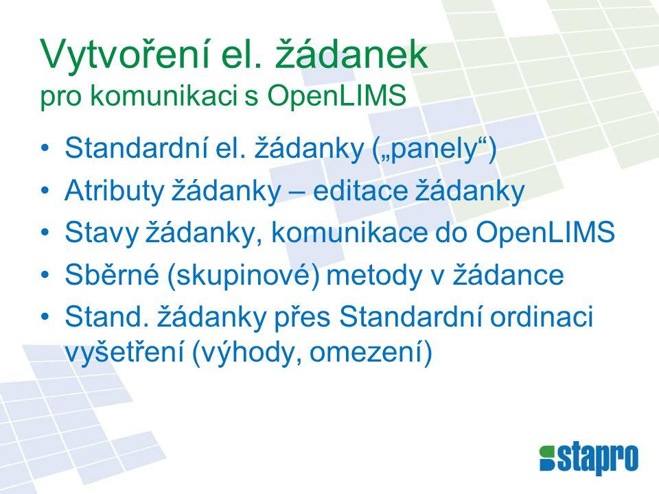 Vytvoření el. žádanek pro komunikaci s OpenLIMS