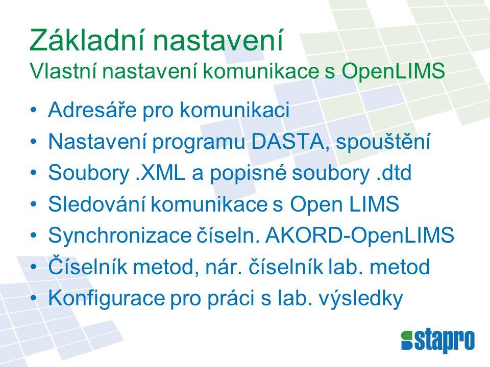 Základní nastavení Vlastní nastavení komunikace s OpenLIMS