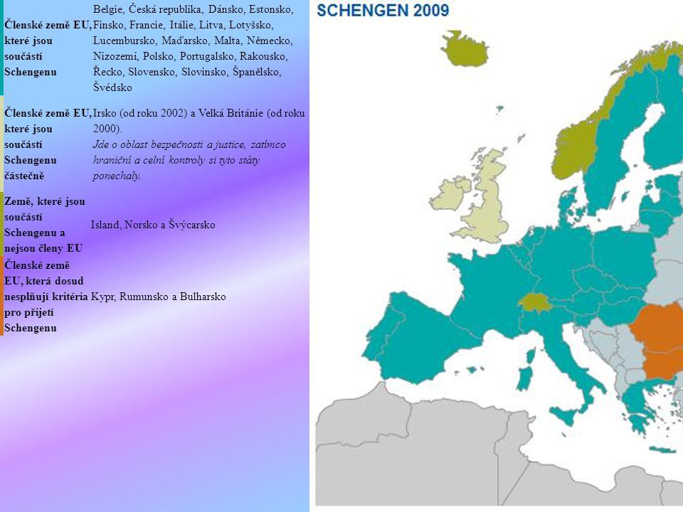 Členské země EU, které jsou součástí Schengenu.