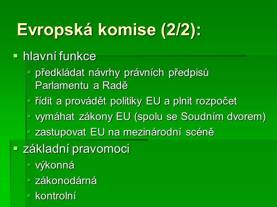 Evropská komise (2/2): hlavní funkce základní pravomoci