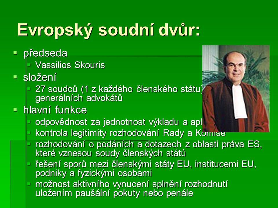 Evropský soudní dvůr: předseda složení hlavní funkce Vassilios Skouris