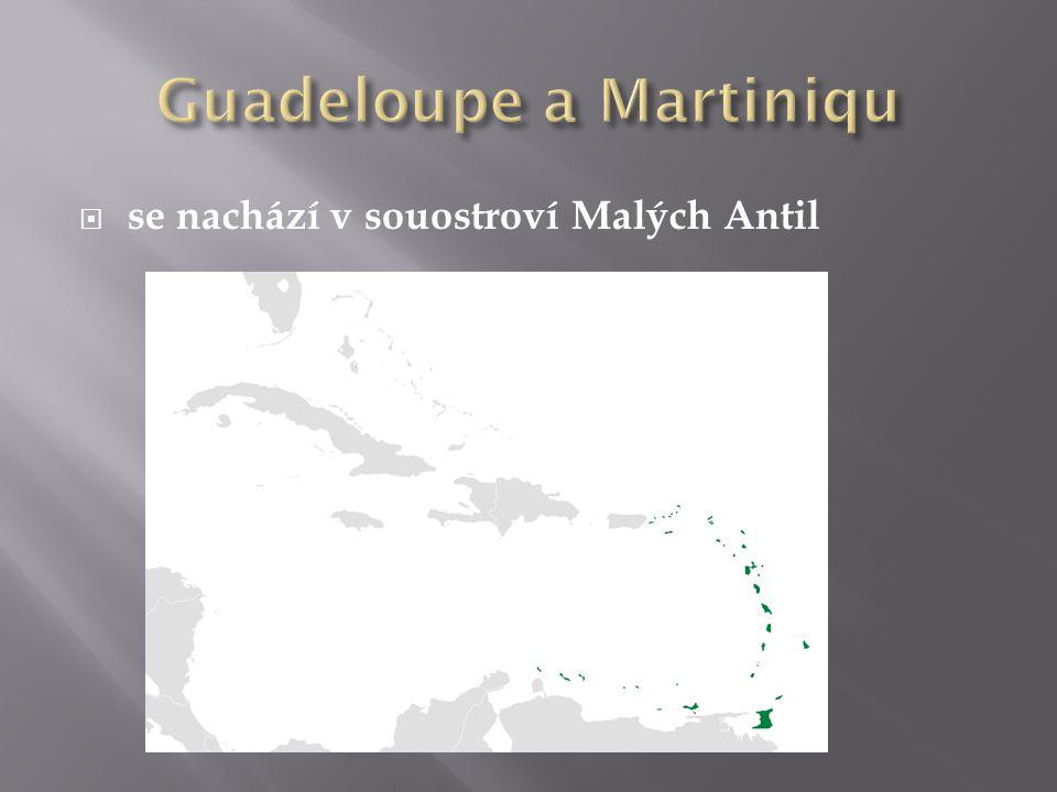 Guadeloupe a Martiniqu