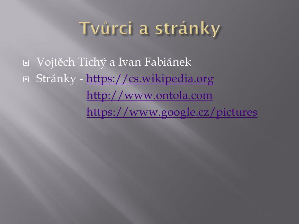 Tvůrci a stránky Vojtěch Tichý a Ivan Fabiánek