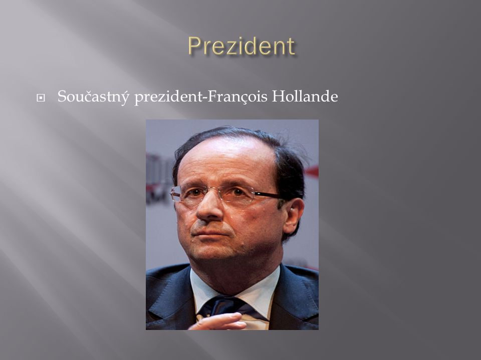 Prezident Součastný prezident-François Hollande