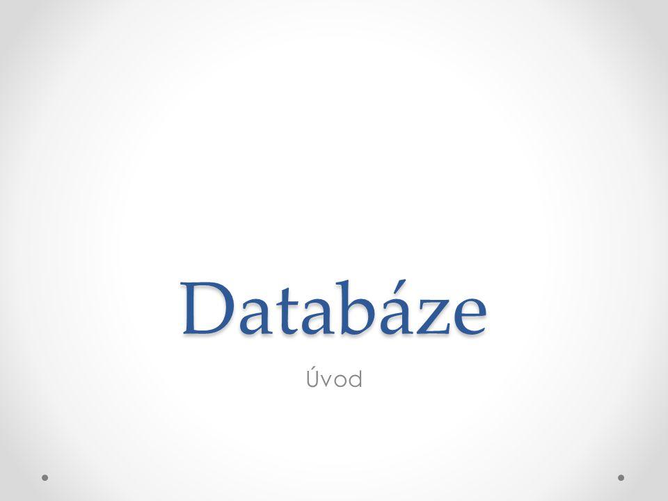 Databáze Úvod