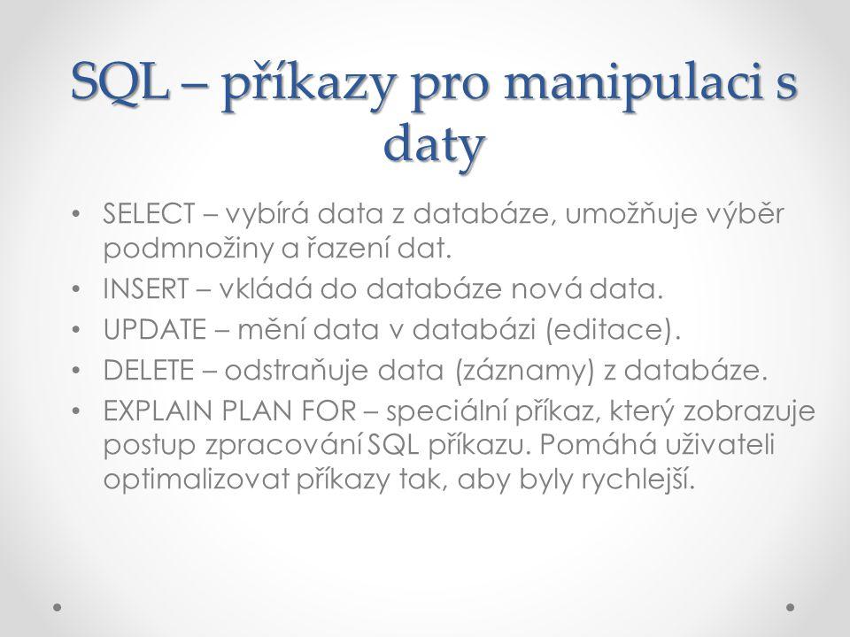 SQL – příkazy pro manipulaci s daty
