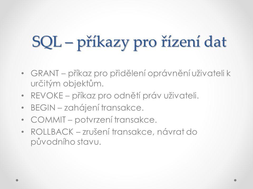 SQL – příkazy pro řízení dat